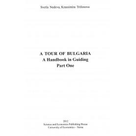 A TOUR OF BULGARIA - Part One